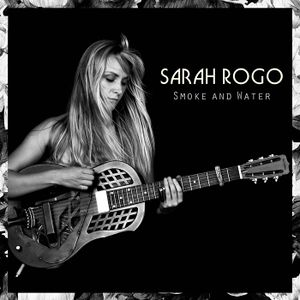 Cover art for Sarah Rogo Smoke and Water (2019)